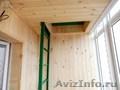 Внутренняя обшивка балконов вагонкой.    Красноярск - Изображение #5, Объявление #768446